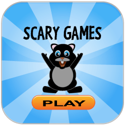 Play Scary Games