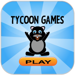 Play Tycoon Games